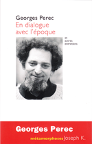 Georges Perec En Dialogue