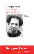 Georges Perec En Dialogue